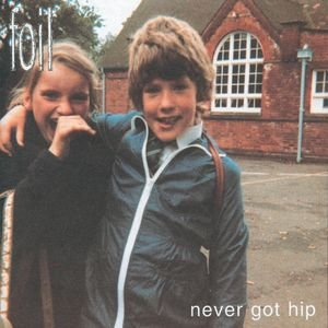 Never Got Hip (+ bonus tracks)