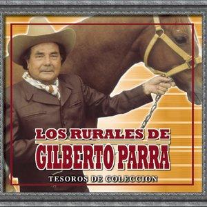 Tesoros De Coleccion - Los Rurales De Gilberto Parra