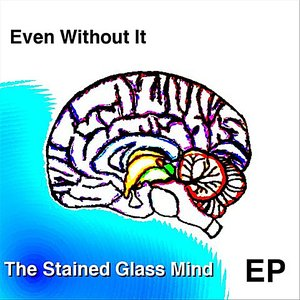 The Stained Glass Mind EP