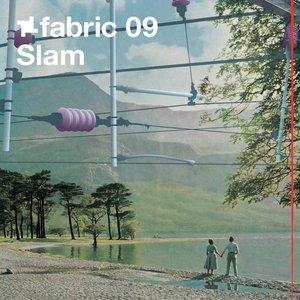 Fabric 09: Slam