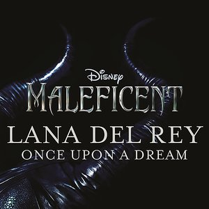 "Once Upon a Dream (from ""Maleficent"") [Original Motion Picture Soundtrack]"