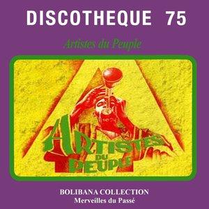 Discotheque 75 - Artistes du peuple (Bolibana Collection, Merveilles du passé 1976)