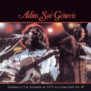 Adios Sui Generis Vol III