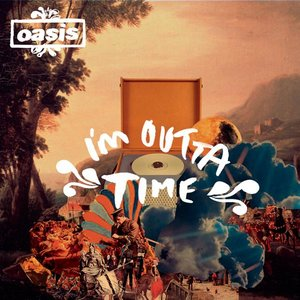 I'm Outta Time