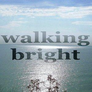 Walking Bright