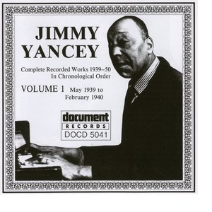 Jimmy Yancey Vol. 1 1939 - 1940