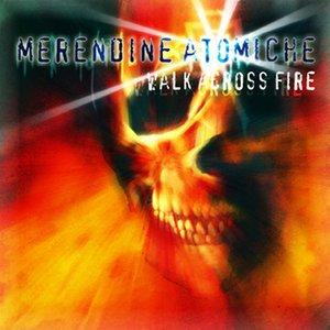 Walk Across Fire
