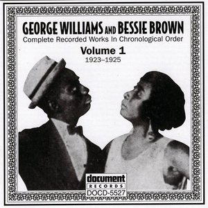 George Williams & Bessie Brown Vol. 1 (1923-1925)