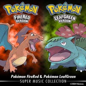 Pokémon FireRed & Pokémon LeafGreen: Super Music Collection