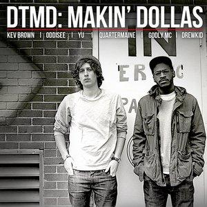Makin' Dollas