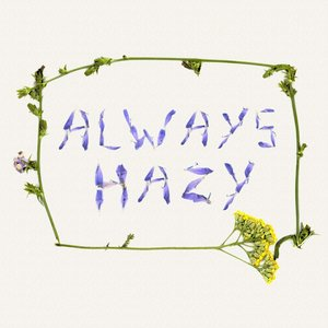 Always Hazy