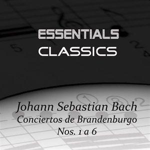Bach: Conciertos de Brandenburgo No. 1 a 6