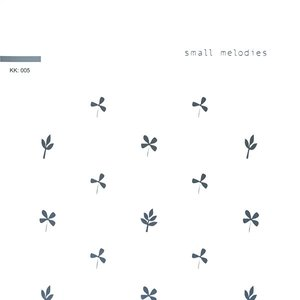 Small Melodies