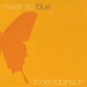 Never So Blue
