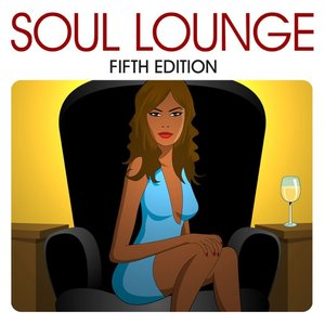 Soul Lounge - Fifth Edition