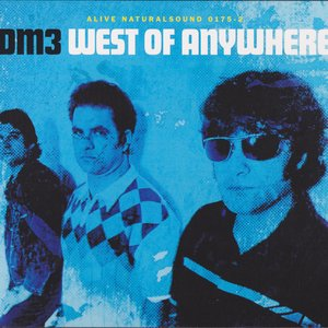West Of Anywhere