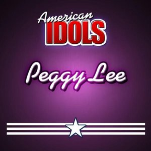 American Idols: Peggy Lee
