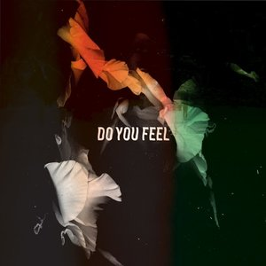 Do You Feel