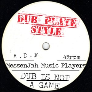 Dub Is Not a Game