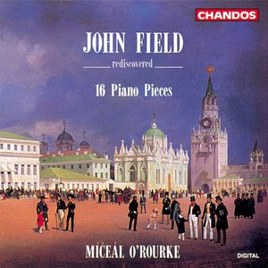 Field: Works for Piano