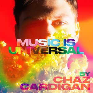 Music is Universal: PRIDE by Chaz Cardigan