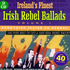 Ireland's Finest Rebel Ballads