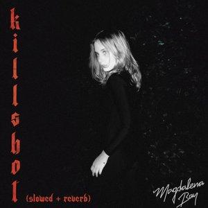 Killshot (Slowed + Reverb)
