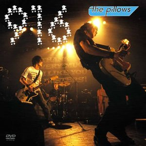 916: the pillows 15th Anniversary Special Live DVD