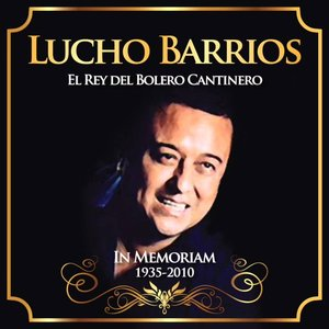Lucho Barrios - In Memoriam 1935 - 2010