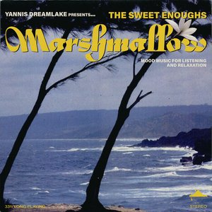 Album artwork for Marshmallow by The Sweet Enoughs