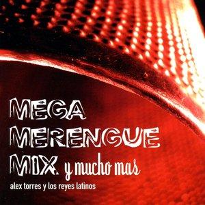 Mega Merengue Mix y Mucho Mas