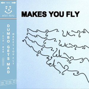 Makes You Fly - Single