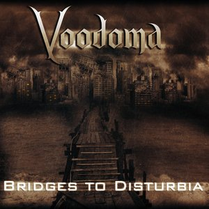 Bridges to Disturbia