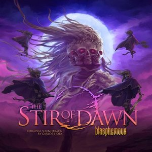 Blasphemous: The Stir of Dawn (Original Game Sountrack)