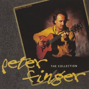 Peter Finger: The Collection