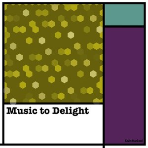 Music to Delight