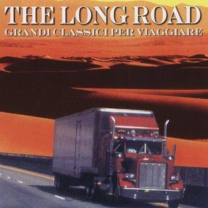 The Long Road Grandi Classici Per Viaggiare