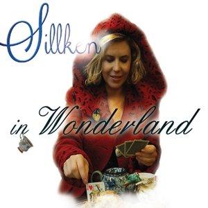 Sillken In Wonderland