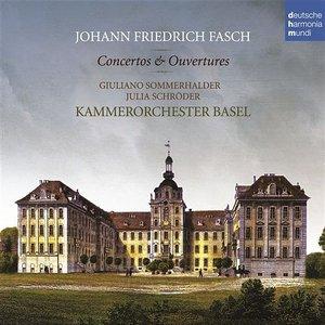Johann Friedrich Fasch: Concerti & Ouvertüren