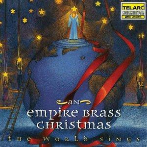 An Empire Brass Christmas: The World Sings