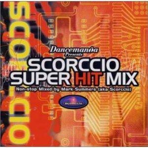'Dancemania Presents: Scorccio Super Hit Mix'の画像