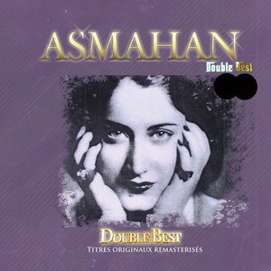 Double Best: Asmahan