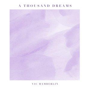 A Thousand Dreams