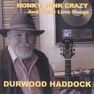 Honky Tonk Crazy(And Other Love Songs)