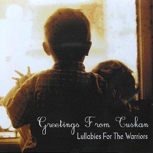 Lullabies For The Warriors