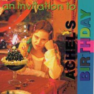 An Invitation To Rachel's Birthday
