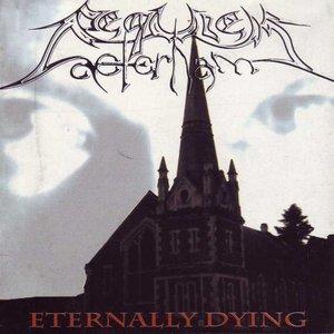 Eternally Dying