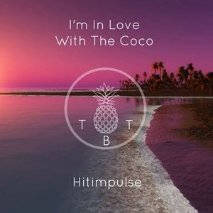 I'm In Love With The Coco