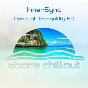 Oasis Of Tranquility EP