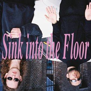 Sink into the Floor
